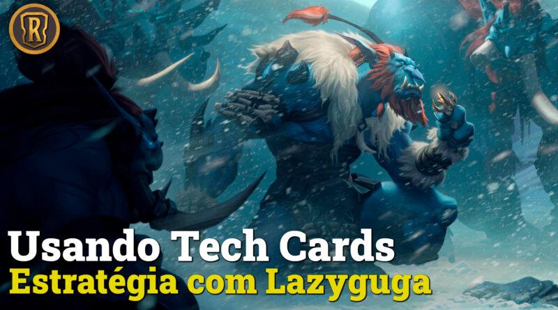 Como usar Tech Cards com eficiência