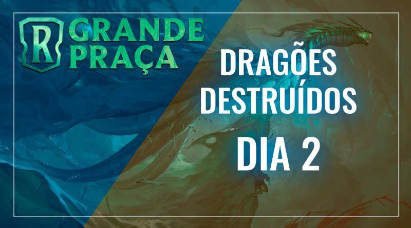 Grande Praça - 49 - Dragões Destruídos