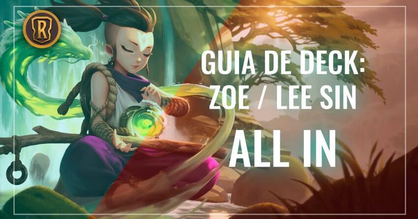 Guia Zoe LeeSin