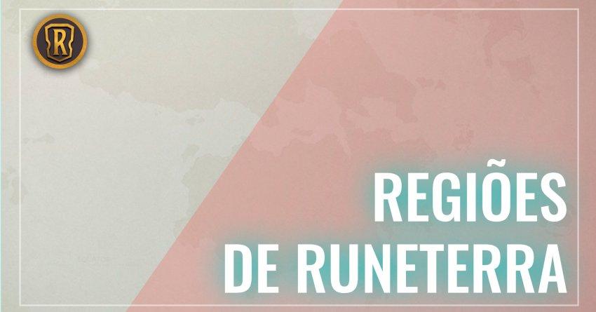 Regiões de Runeterra