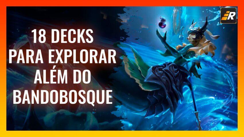 18 decks para Além do Bandobosque - Lazyguga