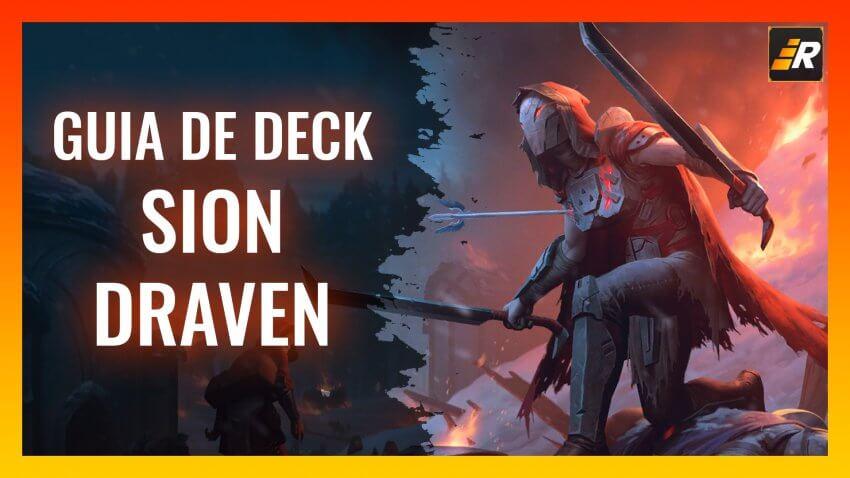 Guia de deck: Sion / Draven