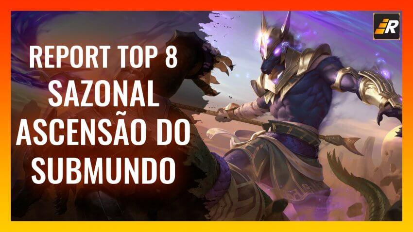 Top 8 - Sazonal Ascensão do Submundo