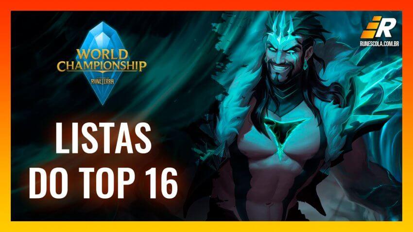 Listas do Top 16 do Mundial de LoR